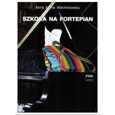 SZKOŁA NA FORTEPIAN A.M.KLECHNIOWSKA