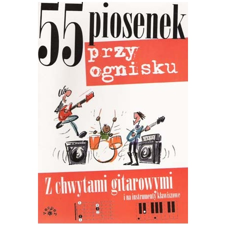 ABSONIC. 55 PIOSENEK PRZY OGNISKU