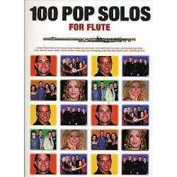100 Pop Solos For Flute -...
